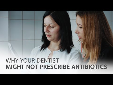 Why Your Dentist Might Not Prescribe Antibiotics