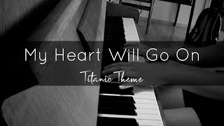 My Heart Will Go On (Titanic theme, Celine Dion) Piano Cover