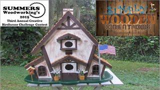 S01:E11 Summers Woodworking's Birdhouse Challenge 2015