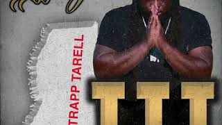 Trapp Tarell - Im Not J. Cole (Audio) #SippGod3