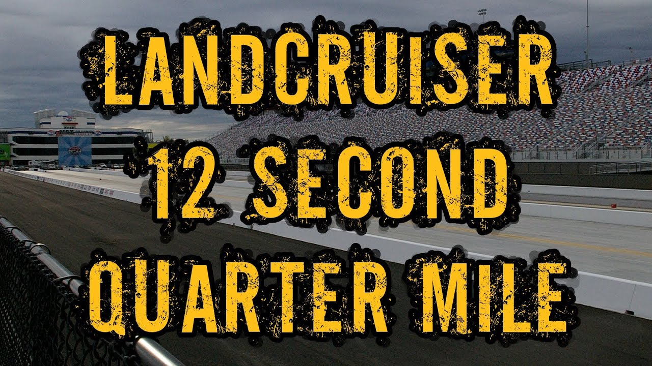 12 Second Quarter Mile - Triple Turbo 60 Series Cruiser - YouTube