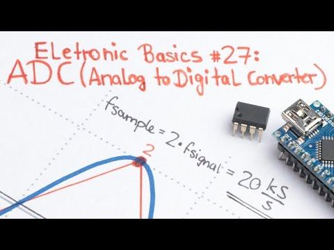 Electronic Basics #27: ADC (Analog To Digital Converter)