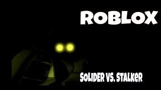 Roblox: Combine Soldier VS. The Stalker! (The Stalker: Reborn)