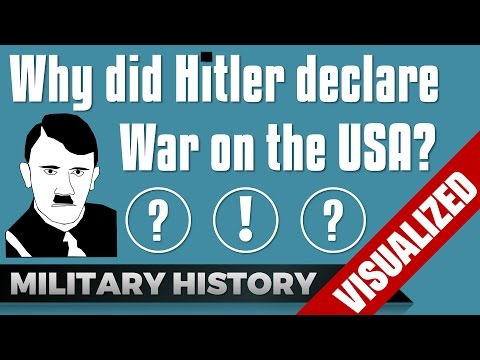 Why Did Hitler Declare War On The USA?