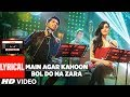 main agar kahoonbol do na zara lyrical video armaan malik jonita gandhi t series mixtape