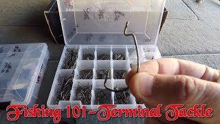 Bass Fishing 101-Terminal Tackle
