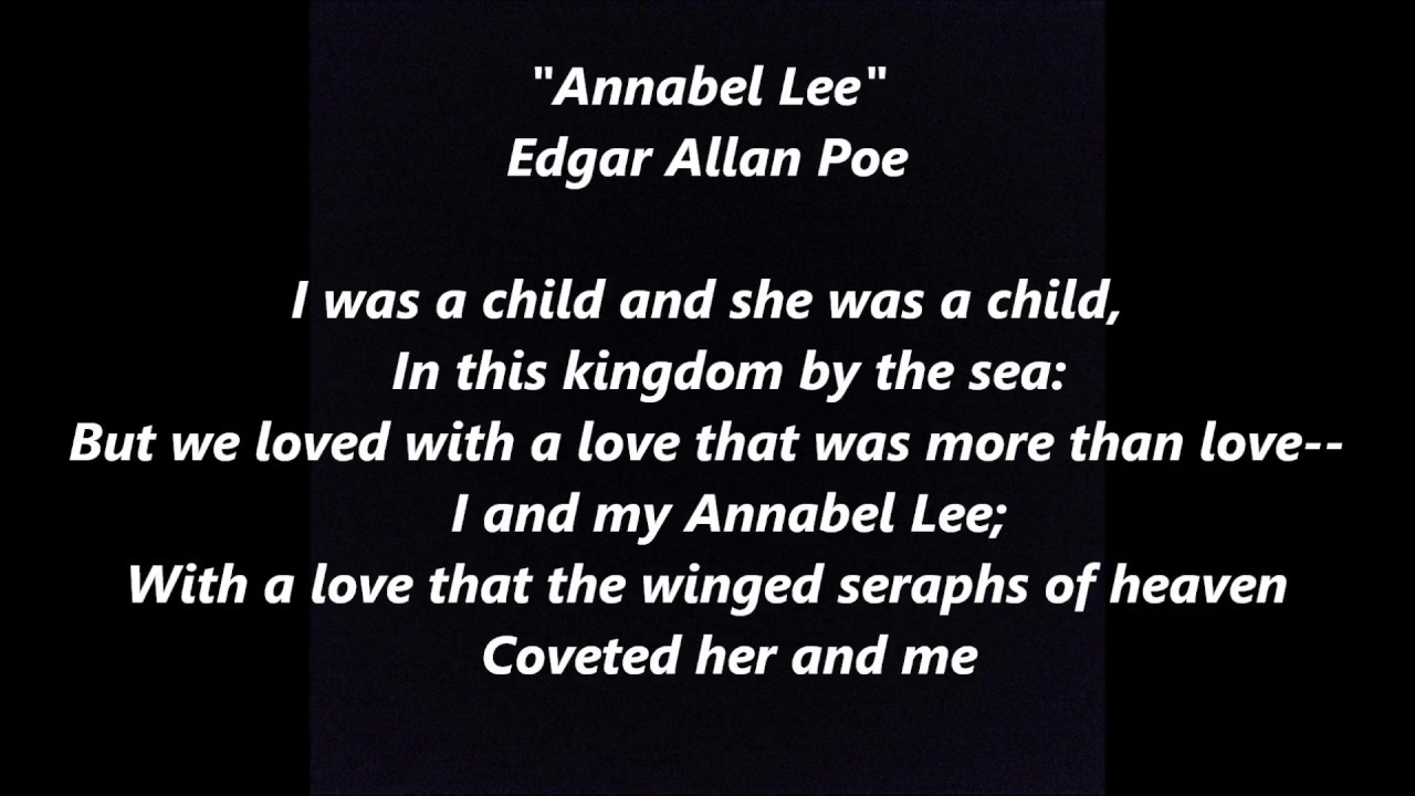 Annabel Lee Edgar Allan Poe Poem Lea Words Lyrics Popular Favorite Sing Along Song Not Stevie Nicks