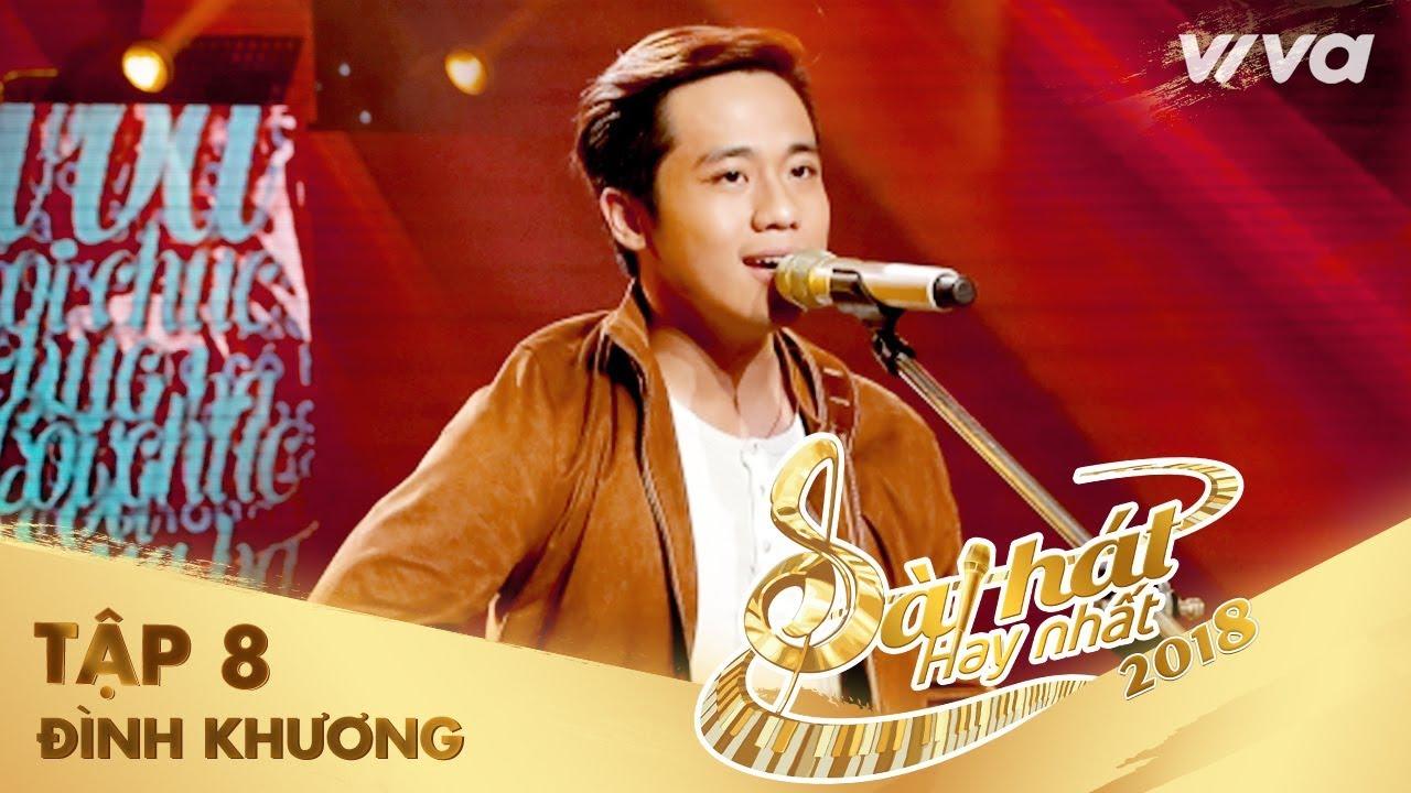 Lời Chúc Của Ba – Nguyễn Đình Khương | Tập 8 Sing My Song – Bài Hát Hay Nhất 2018