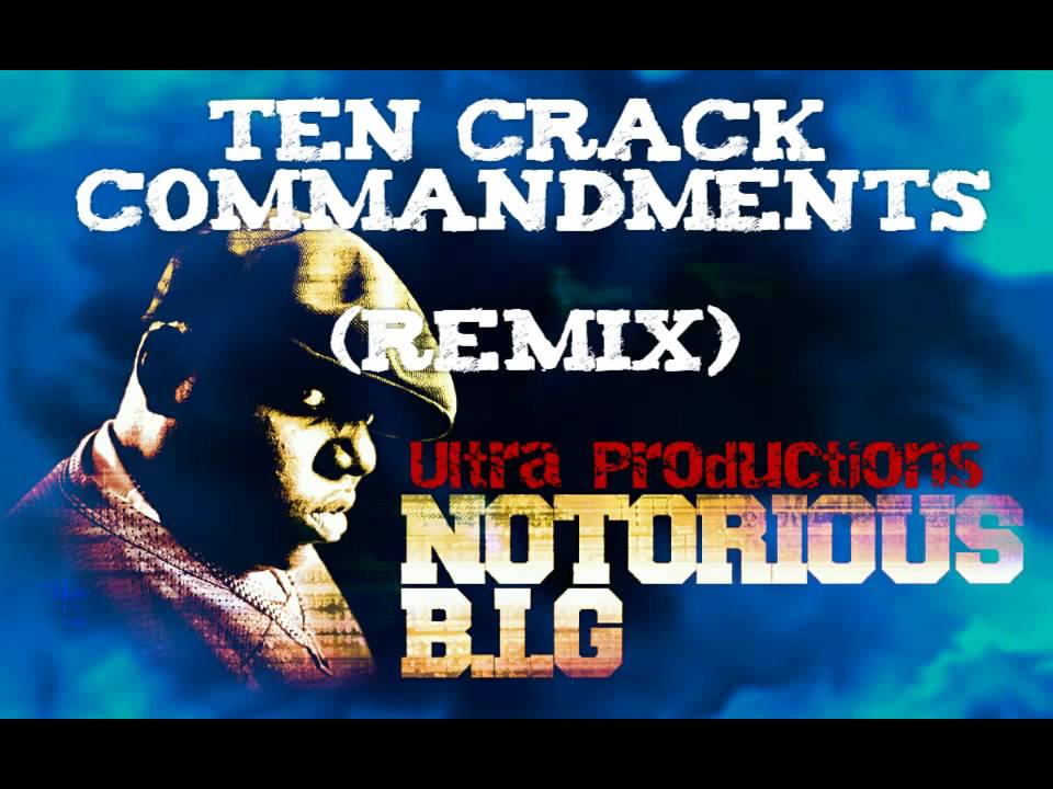biggie 10 crack commandments youtube to mp3