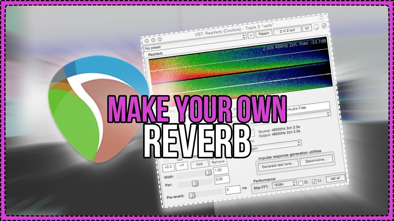 Make Your Own Reverb - Synthetic Impulse Response Tutorial