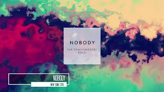 The Chainsmokers & Kygo   Nobody Official Audio New song 2016 HD