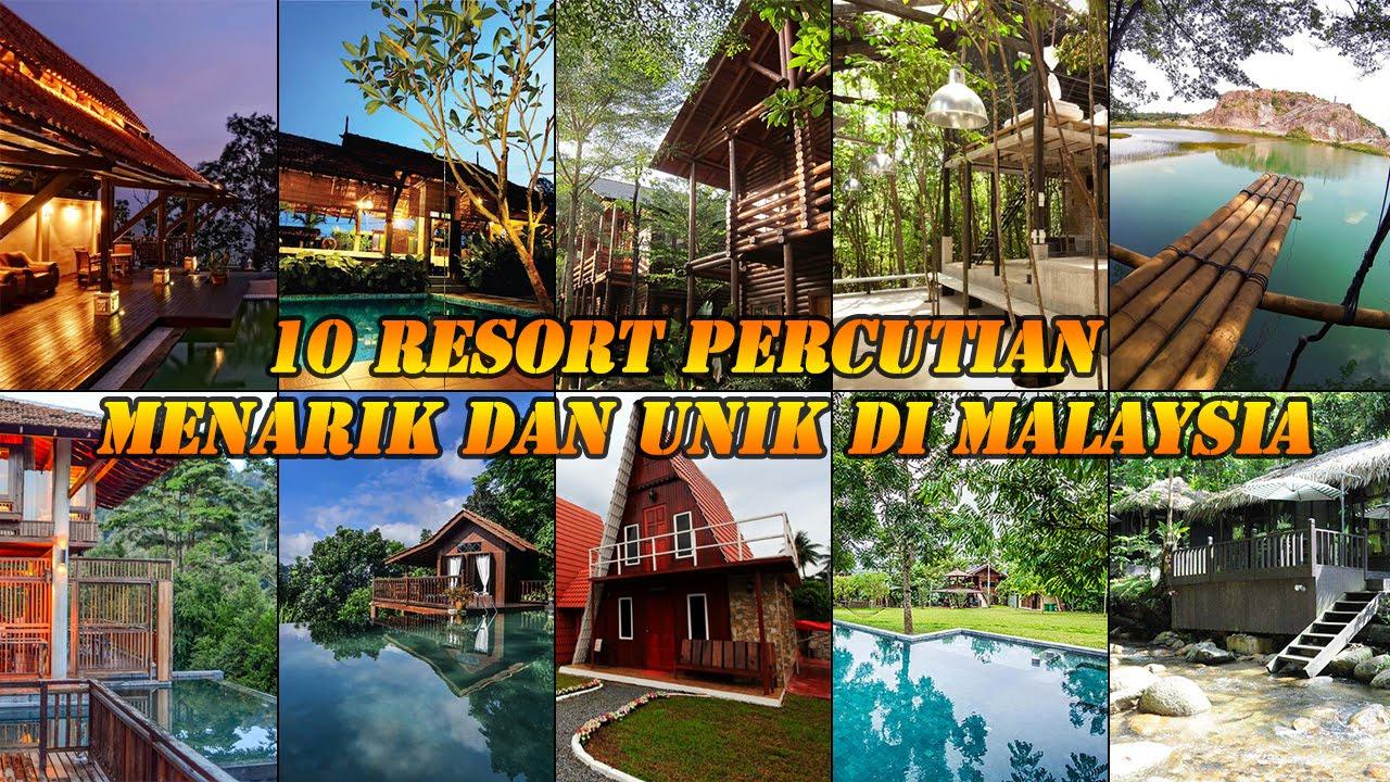 10 Resort Percutian Menarik Dan Unik Di Malaysia Youtube