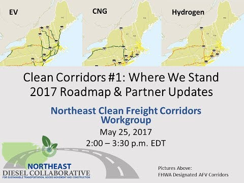 Clean Corridors:  Where We Stand, 2017 Roadmap and Partner Updates
