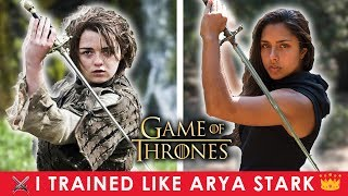 I Trained Like Arya Stark (Game of Thrones) For A Month ⚔️