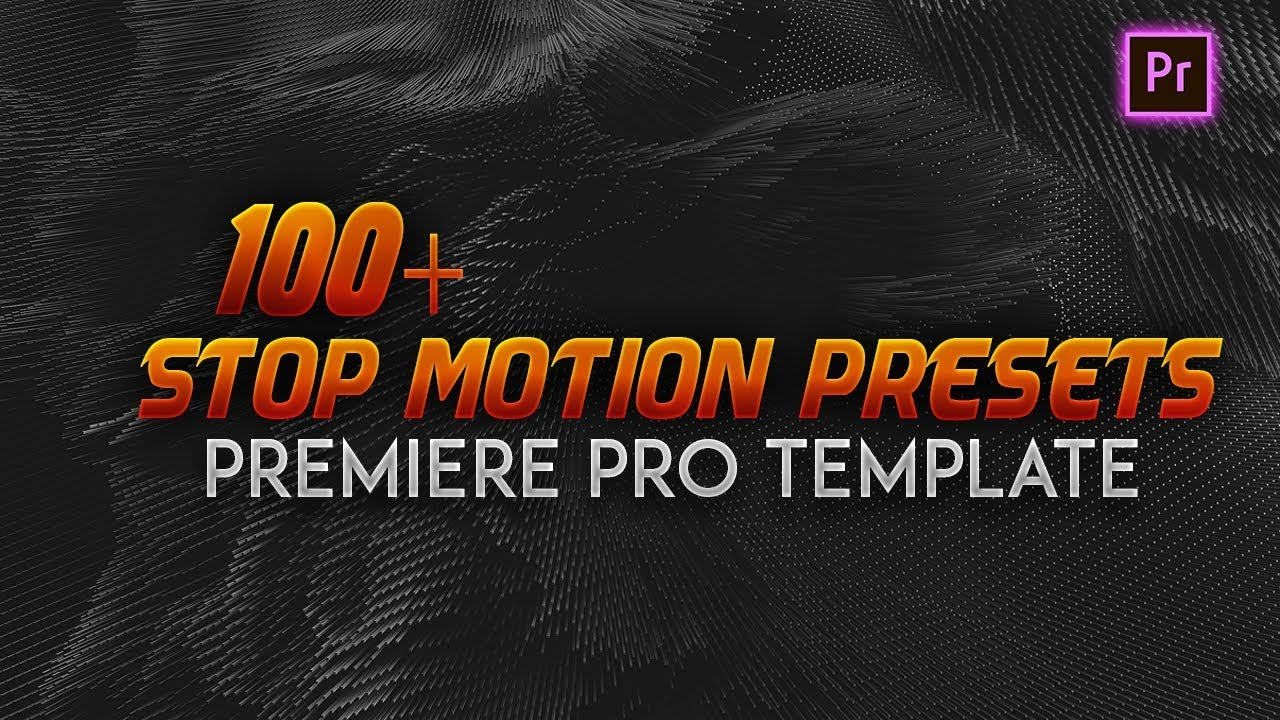 100 Stop Motion Preset Premiere Pro Template Free Download Youtube