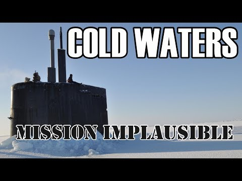 Cold Waters - Mission Implausible