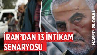 İran'dan 13 İntikam Senaryosu
