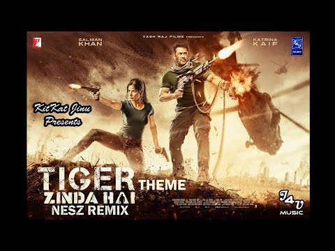 Tiger Zinda Hai - Theme ( Nesz Remix ) || KitKat Jinu Presents