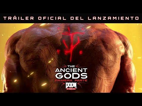 Tráiler oficial de lanzamiento de DOOM Eternal: The Ancient Gods, primera parte