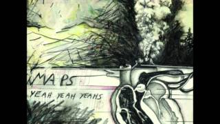 Maps (Sugar Pill Remix) - Yeah Yeah Yeahs