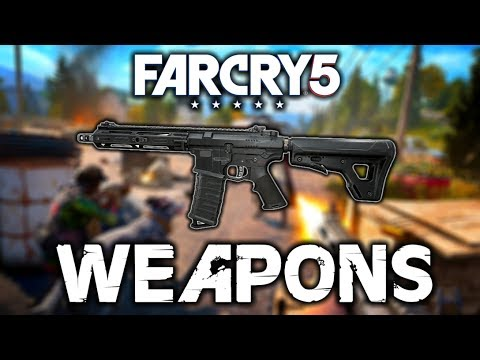 Weapons of FAR CRY 5!