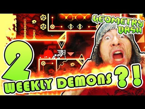 Geometry Dash // 2 Weekly Demons?! Is this even POSSIBLE?! OMG!!!!! HIGH FIVE ERIC!!!!