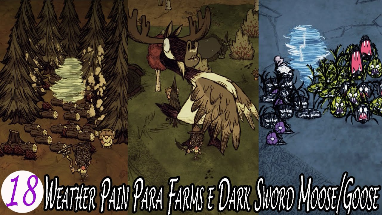 Walter Eps 18 - Wather Pain Perfeita Para Farms e Dark Sword vs Moose/Goose - Don't Starve: Together
