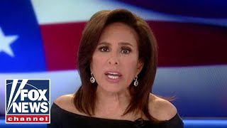 Judge Jeanine: Democrats don't work for, or represent you