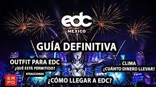 ¡Guía DEFINITIVA para EDC México 2018!???????????? *¿Se necesita mucho dinero?*