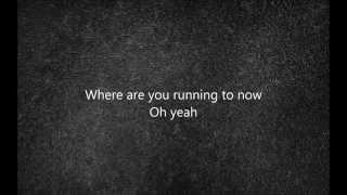 Virgin Steele - Where Are You Running To (lyrics)