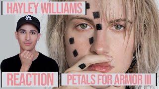HAYLEY WILLIAMS - PETALS FOR ARMOR III - EP // *REACTION*