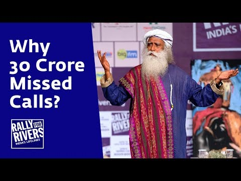 Why 30 Crore Missed Calls? - Rally For Rivers