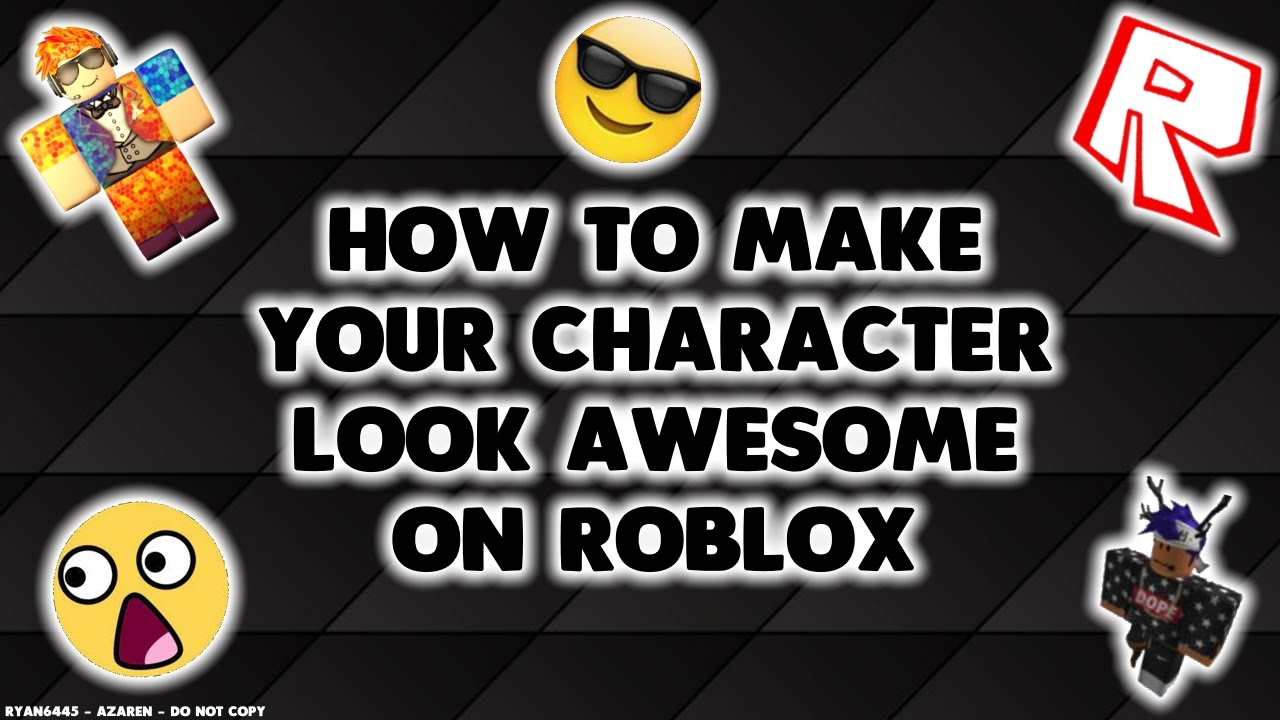 Roblox Names: How To Make Your Character Look Awesome On ROBLOX