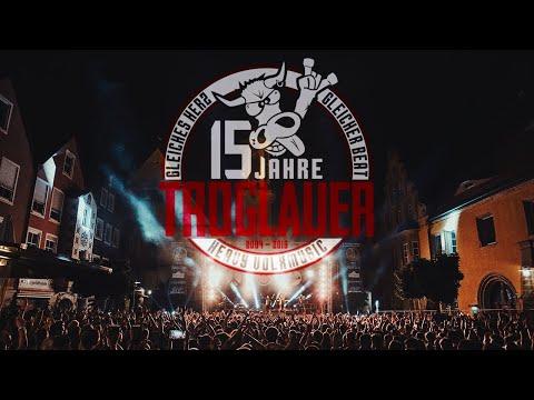 TROGLAUER - Der Rückblick zum 15-jährigen Jubiläums-Open Air