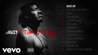 Watch Mozzy Shut Up video