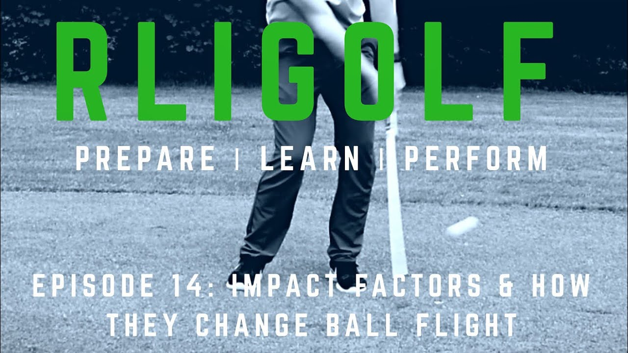 Impact Factors & How They Can Change Ball Flight (made with Spreaker)