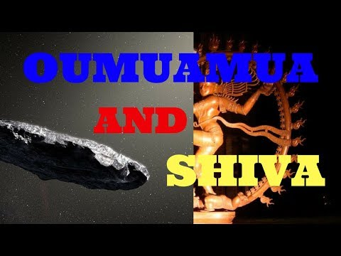 Oumuamua and Shiva and CERN - What's meant OUMUAMUA ? - Oumuamua