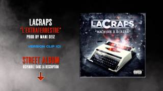 Video LACRAPS - L'Extraterrestre (prod by Mani Deïz) download MP3, 3GP, MP4, WEBM, AVI, FLV November 2017