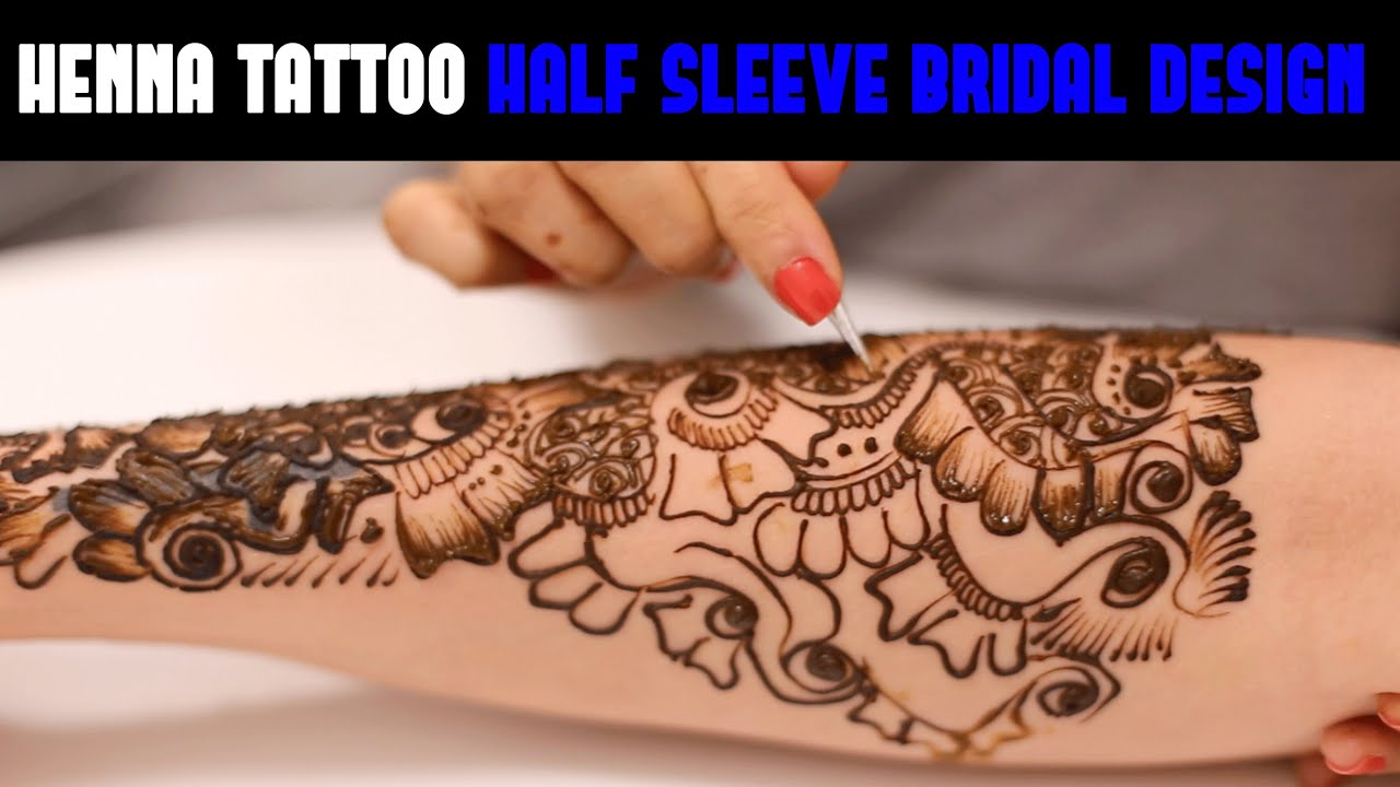 Henna Tattoo Full Sleeve Bridal Design Gatsby Tv 002 Youtube