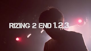 RIZING 2 END - 1.2.3 《Official Music Video》