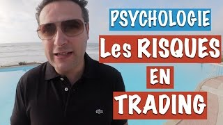 Les principaux risques du Trading sur le plan psychologique