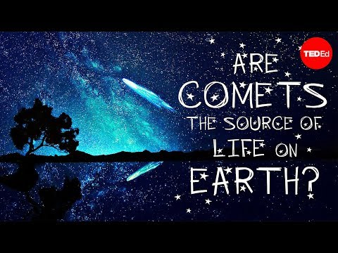 Video image: Could comets be the source of life on Earth? - Justin Dowd