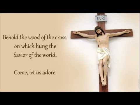 Behold the Wood of the Cross - YouTube