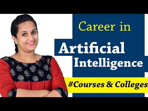 Artificial Intelligence – Career | Courses and Colleges