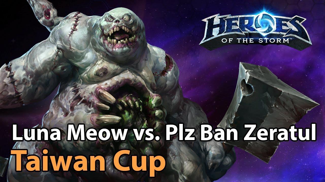 ► Taiwan Tournament - Please Ban Zeratul vs. Luna Meow - Heroes of the Storm Esports