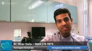 How to Find a Good Emergency Dentist in West London - Kensington Dental Spa