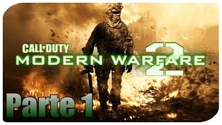 Call of Duty: Modern Warfare 2 Gameplay Español Parte 1 - Pc 1080p 60 fps - No Comentado