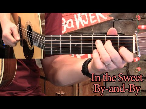 Sweet By-and-By– Two Flatpick Guitar Solos!