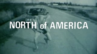 NORTH of AMERICA - Cities and Plans [Official Video HD]