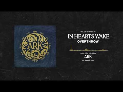 In Hearts Wake - Overthrow